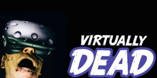 VIRTUALLY DEAD realidad virtual
